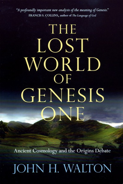 Book Review: Walton's The Lost World of Genesis One